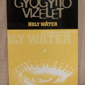Gyógyító vizelet - Holy Water